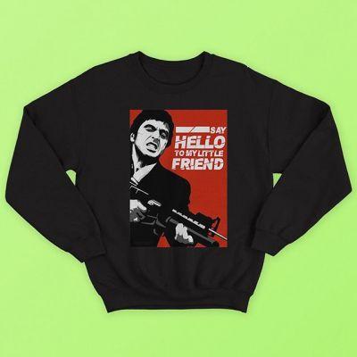 Say Hello My Little Friend Sweatshirt